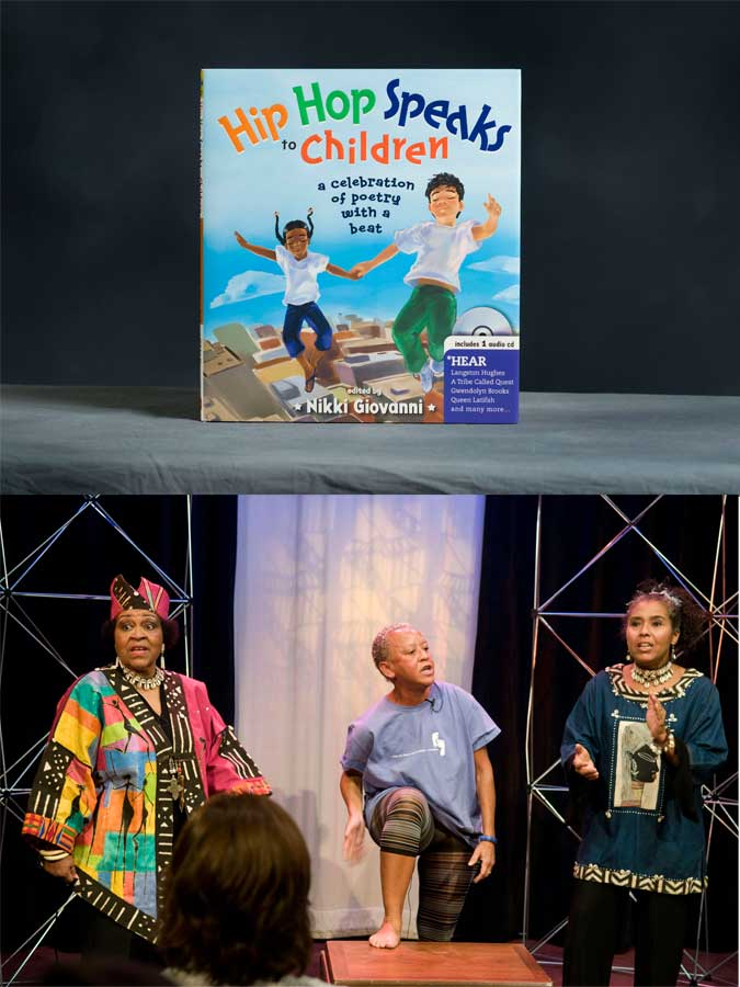(Top) <cite>Hip Hop Speaks to Children</cite> has won a NAPPA Gold Award. (Bottom) Nikki Giovanni (center) hambones in a performance on <cite>Hip Hop Speaks to Children</cite> with Val Gray Ward and Oni Lasana.