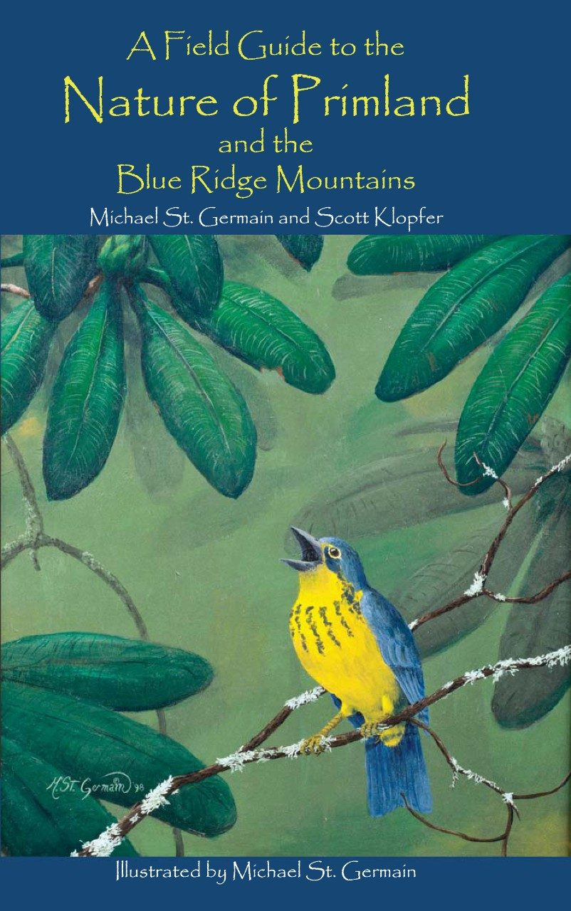 """A Field Guide to the Nature of Primland and the Blue Ridge Mountains"" includes sections on habitat, wildlife viewing tips, and trail maps of Primland in addition to descriptions of plants and wildlife."
